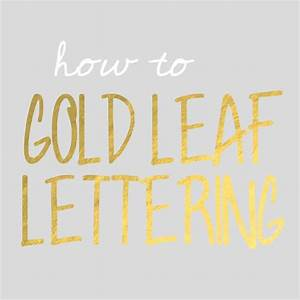 gold leaf lettering levelings With gold leaf lettering kit
