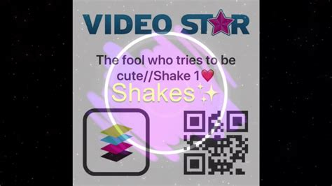 video star qr codes transitions  shakes