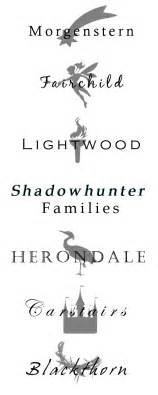 Some of the Shadowhunter Families (see source link for the