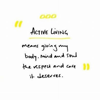 Quotes Living Active Stay Advice Quote Lifestyle