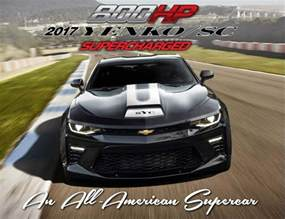 lt1 camaro supercharger 2017 yenko sc camaro gets supercharged and ready to tackle the hellcat