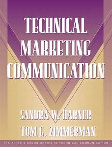 Technical Marketing Communication  Part Of The Allyn