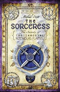The Sorceress By Michael Scott Teen Ink