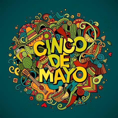 Cinco de Mayo 2020: History, Celebration Ideas, Quotes ...