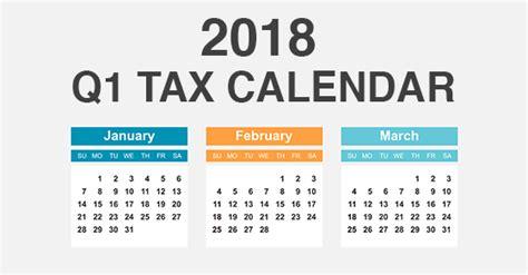 Business Quarters 2018 First Quarter Tax Deadlines That Affect Businesses