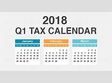 2018 First quarter tax deadlines that affect businesses