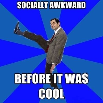 Socially Awkward Meme - 25 most funniest mr bean meme pictures on the internet