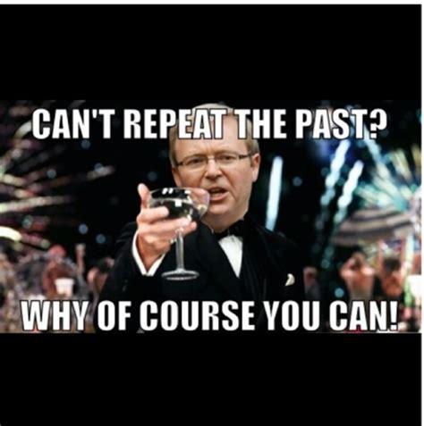Kevin Rudd Memes - meme monday kevin rudd is back aspect journal