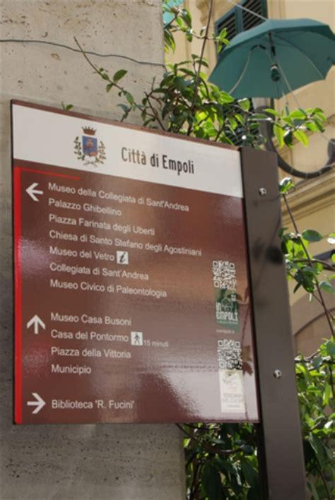 Ufficio Lavoro Empoli by Nuovi Pannelli Per Servizi E Bellezze Turistiche Di Empoli