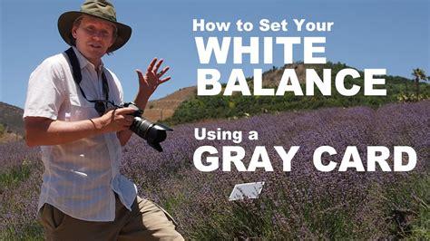 custom camera white balance   gray card