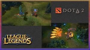 Dota 2 Vs League Of Legends YouTube