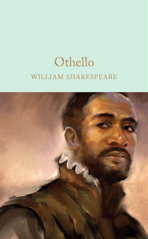 othello william shakespeare macmillan