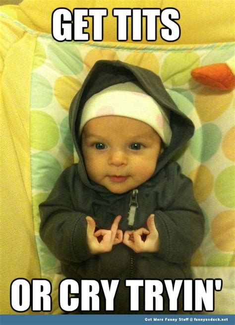Gangster Baby Meme - too many discussions how bout a smile d genius