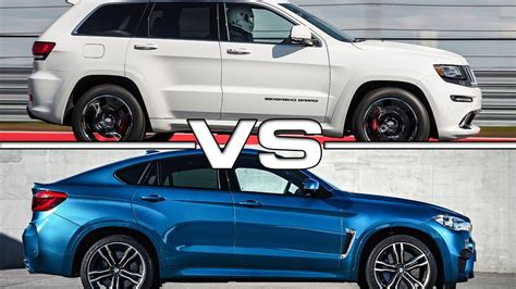 bmw jeep 2016 jeep grand cherokee srt vs 2016 bmw x6 m youtube