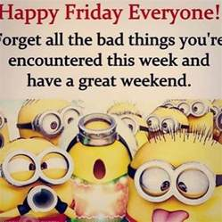 Happy Friday Everyone Quotes