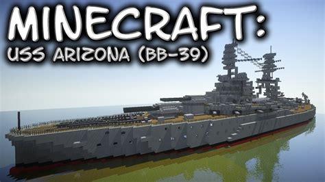 minecraft battleship tutorial uss arizona bb  youtube