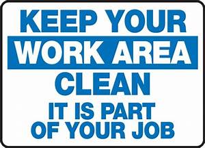 Keep Your Work Area Clean It Is Part Of Your Job HCL Labels