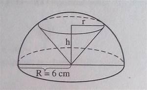 Schwerpunkt Berechnen Formel : extremwertaufgabe halbkugel wird ein kegel herausgeschnitten mathelounge ~ Themetempest.com Abrechnung