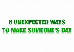 6 Unexpected Ways to Make Someone's Day - Thailand ...