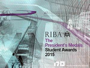 Exhibition: The RIBA President's Medals Student Awards ...