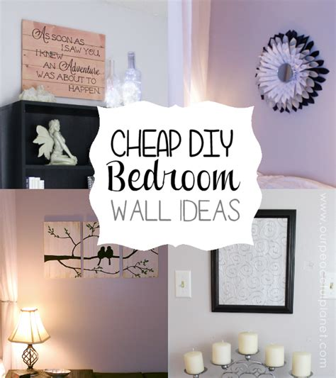 Diy Wall Decor Ideas For Bedroom by Cheap Diy Bedroom Wall Ideas