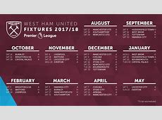 West Ham United's 201718 schedule released Brace The Hammer