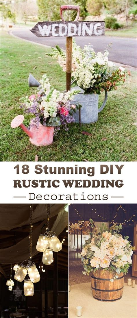 18 Stunning DIY Rustic Wedding Decorations Diy rustic