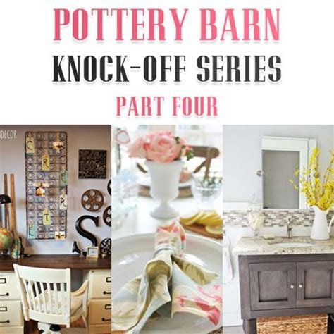 pottery barn knock 17 best images about pottery barn knockoffs on