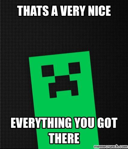 Creeper Meme Generator - creepy creeper