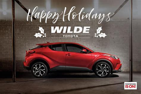 Wilder Toyota by Happy Holidays From Wilde Toyota Wilde Toyota