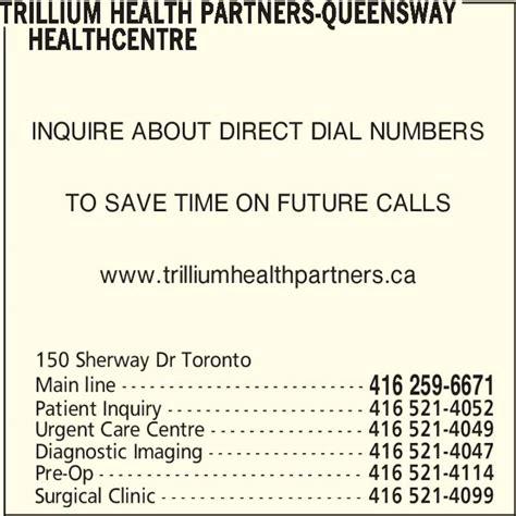 trillium phone number trillium health partners 150 sherway dr toronto on
