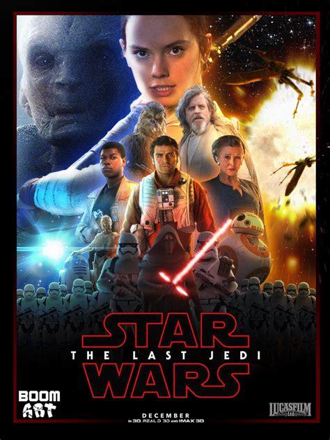 Kylo Ren 4k Wallpaper Star Wars The Last Jedi Episode Viii Poster By Boomart16 On Deviantart