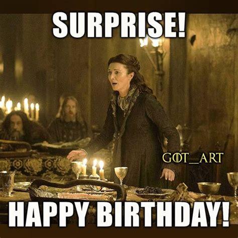 Game Of Thrones Happy Birthday Meme - 20 best birthday memes for a game of thrones fan sayingimages com