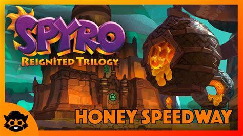 spyro  reignited part  honey speedway