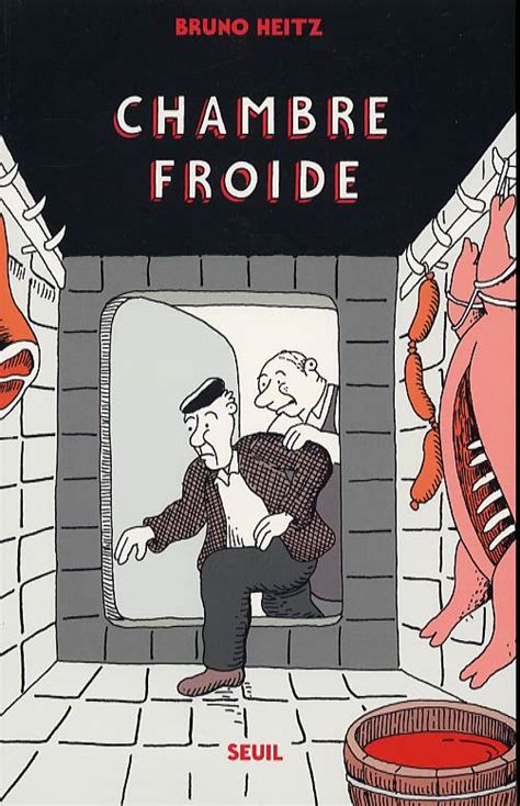 chambre froide livre chambre froide bruno heitz humour strips cafe