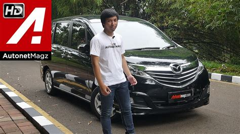 Review Mazda Biante by Review Mazda Biante Skyactiv Indonesia By Autonetmagz