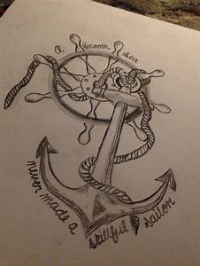 Tattoo anchor wheel quote love a soft sea never made a ...