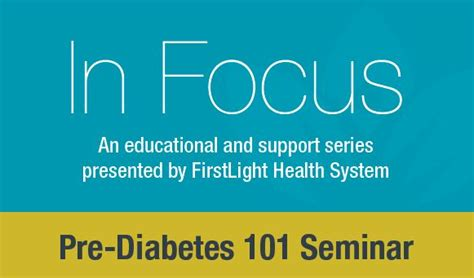 in light wellness systems pre diabetes 101 seminar firstlight hospital and clinics
