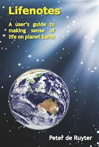 Lifenotes  U2013 A User U2019s Guide To Making Sense Of Life On