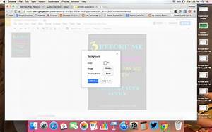 how to add backgrounds in google docs a workaround With google docs for slideshow