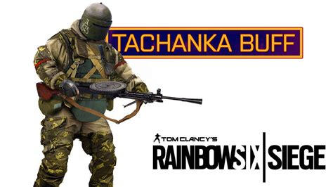siege v駘o tachanka buff detail rainbow six siege