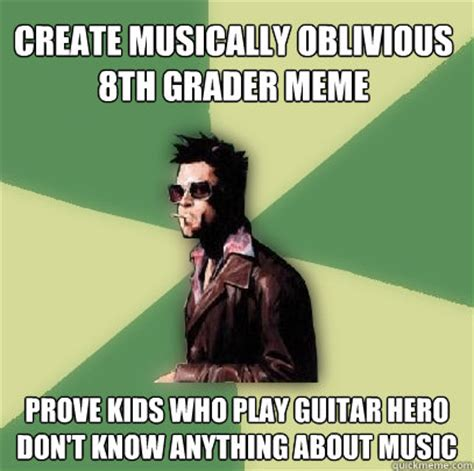 Musically Oblivious 8th Grader Meme - create musically oblivious 8th grader meme prove kids who play guitar hero don t know anything