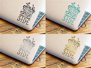 Look On The Bright Side - Laptop Decal