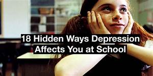 Ways To Get Good Grades 18 Hidden Ways Depression Affects You At School The Mighty