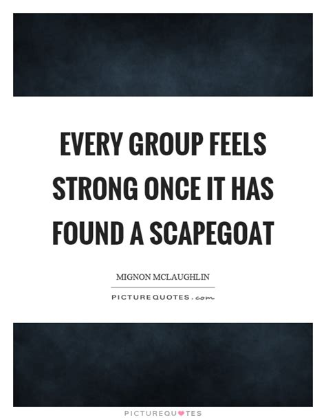 scapegoat quotes scapegoat sayings scapegoat picture