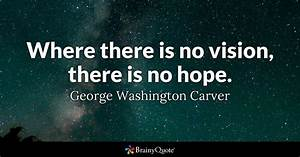 George Washingt... Power Of Vision Quotes