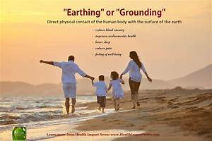 """Are You Well-Grounded? Studies Show """"Earthing"""" Improves Health"""