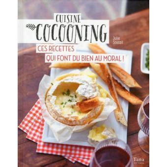 cocooning cuisine cuisine cocooning ces recettes qui font du bien au moral