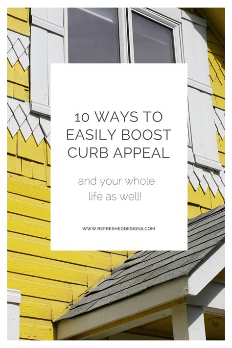 10 Ways To Easily Boost Curb Appeal (and Boost Your Whole