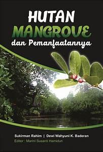 Buku Hutan Mangrove Dan Pemanfaatannya